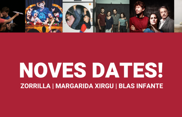 Noves dates espectacles