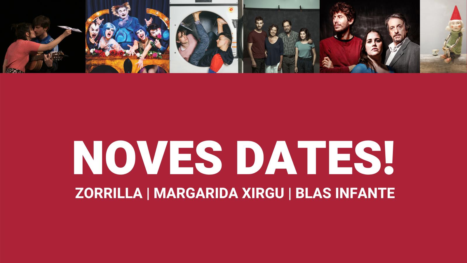 Noves dates espectacles